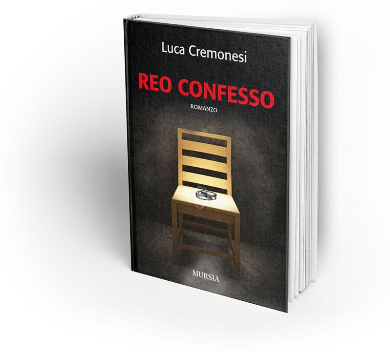 Reo Confesso - Scrittore Luca Cremonesi